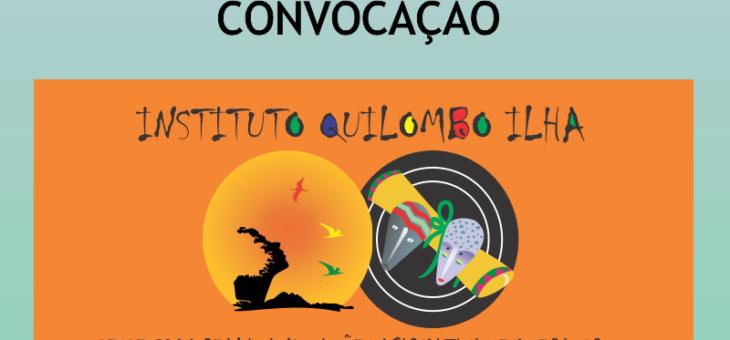 Instituto Quilombo Ilha – Edital de Renovação da Diretoria